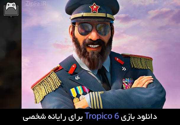 دانلود بازی Tropico 6