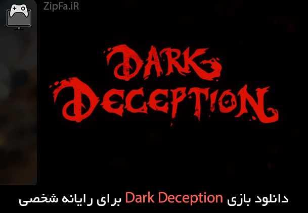 دانلود بازی Dark Deception