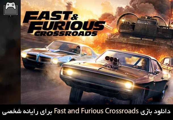دانلود بازی Fast and Furious Crossroads