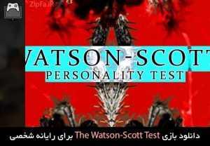 دانلود بازی The Watson-Scott Test