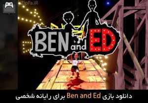 دانلود بازی Ben and Ed