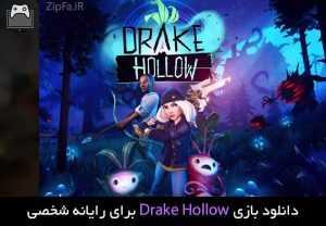 دانلود بازی Drake Hollow