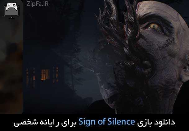 دانلود بازی Sign of Silence