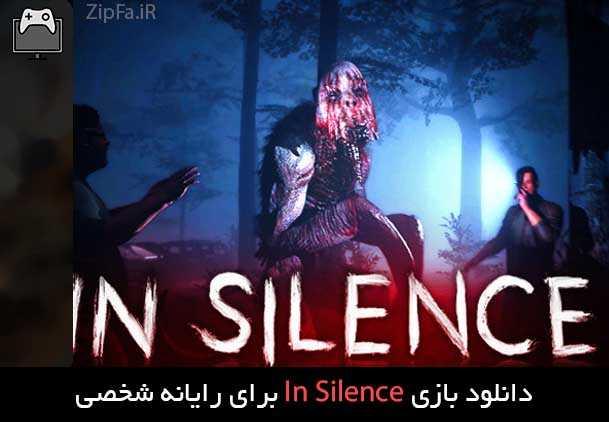 دانلود بازی In Silence